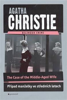 Obálka titulu Případ manželky ve středních letech