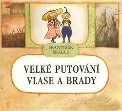 Obálka titulu Velké putování Vlase a Brady