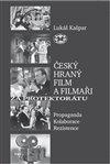 ČESKÝ HRANÝ FILM A FILMAŘI ZA PROTEKTORÁTU-(LIBRI)