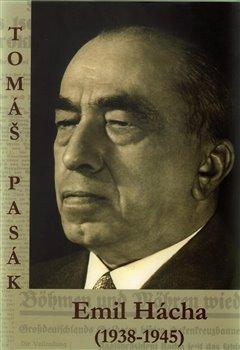Obálka titulu Emil Hácha (1938-1945)
