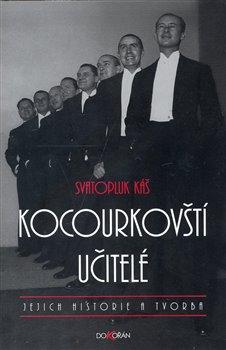 Obálka titulu Kocourkovští učitelé, jejich historie a tvorba