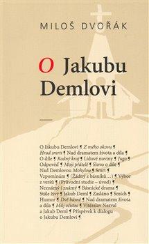 Obálka titulu O Jakubu Demlovi
