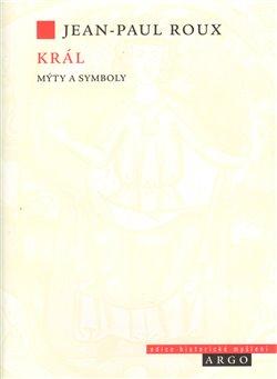Obálka titulu Král (Mýty a symboly)