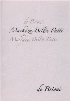 Obálka titulu Markýza Bella Patti