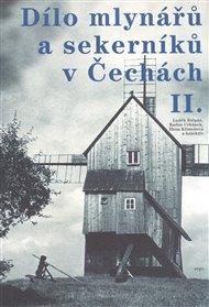 Dílo mlynářů a sekerníků v Čechách II