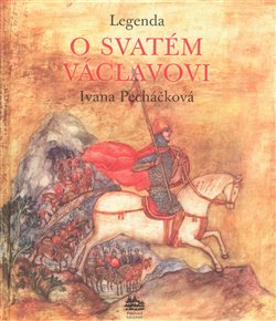 Obálka titulu Legenda o svatém Václavovi