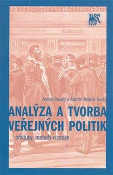 Obálka titulu Analýza a tvorba veřejných politik