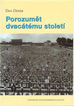 Obálka titulu Porozumět 20. století