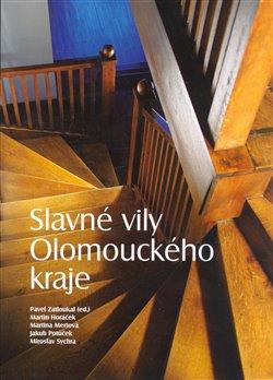 Obálka titulu Slavné vily Olomouckého kraje