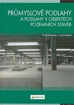 Obálka titulu Průmyslové podlahy a podlahy v objektech pozemních staveb
