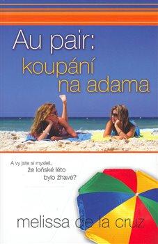 Obálka titulu Au pair: koupání na adama