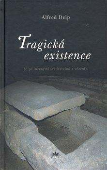 Obálka titulu Tragická existence