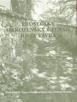Obálka titulu Prosečský obrozenský čtenář Josef Vávra