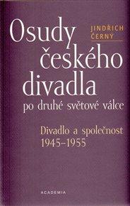 Osudy českého divadla po druhé světové válce