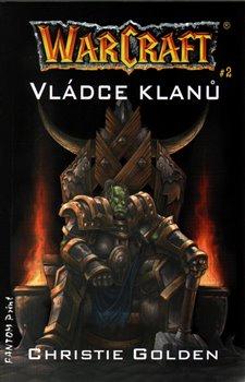 Obálka titulu Vládce klanů - Warcraft