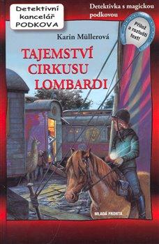 Obálka titulu Tajemství cirkusu Lombardi