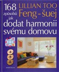 Feng-Šuej. 168 způsobů jak dodat harmonii svému domovu