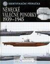 Obálka knihy Německé válečné ponorky 1939-1945