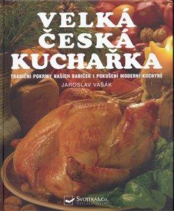 Obálka titulu Velká česká kuchařka