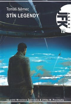 Obálka titulu JFK 12 - Stín Legendy
