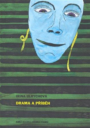 Drama a příběh