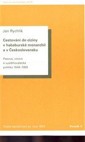 Cestování do ciziny v habsburské monarchii a v Československu