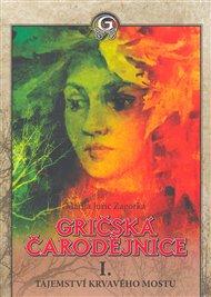 Gričská čarodějnice I. Tajemství Krvavého mostu 1