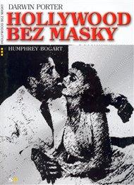 Hollywood bez masky: Humphrey Bogart