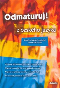Obálka titulu Odmaturuj z českého jazyka