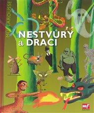 Nestvůry a draci - Můj Larousse