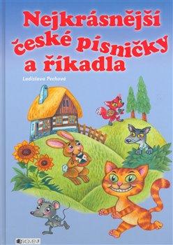 Obálka titulu Nejkrásnější české písničky a říkadla
