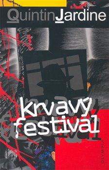 Obálka titulu Krvavý festival