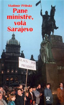 Obálka titulu Pane ministře, volá Sarajevo