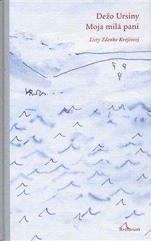 Obálka titulu Moja milá pani (Listy Zdenke Krejčovej)