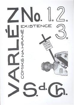 Obálka titulu Varlén No.1,2,3 aneb Deníky všední úzkosti