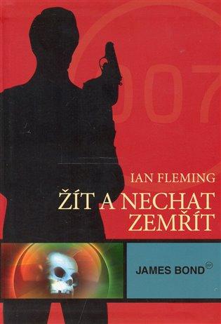 James Bond - Žít a nechat zemřít - Ian Fleming   Booksquad.ink