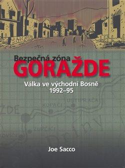 Obálka titulu Bezpečná zóna Goražde