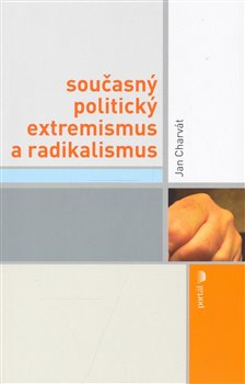 Obálka titulu Současný politický extremismus a radikalismus