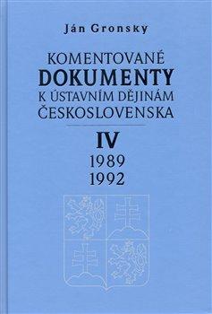 Obálka titulu Komentované dokumenty k ústavním dějinám Československa 1989-1992 IV. díl