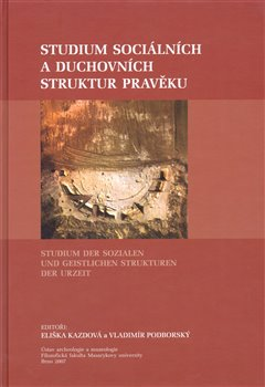 Obálka titulu Studium sociálních a duchovních struktur v pravěku