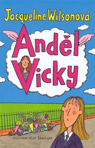 Anděl Vicky - Jacqueline Wilsonová   Booksquad.ink