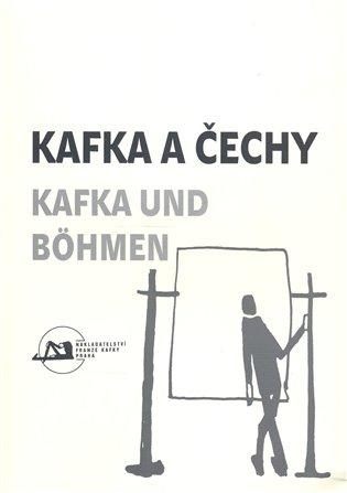 Kafka a Čechy/Kafka und Bohmen - -   Booksquad.ink