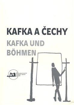 Obálka titulu Kafka a Čechy/Kafka und Bohmen