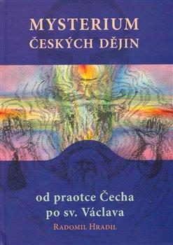 Obálka titulu Mysterium českých dějin od praotce Čecha po sv. Václava