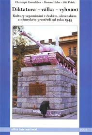 Diktatura - válka - vyhnání