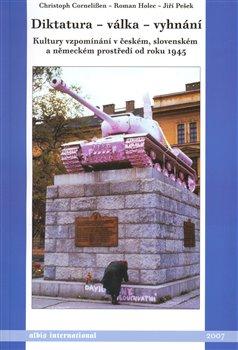 Obálka titulu Diktatura - válka - vyhnání