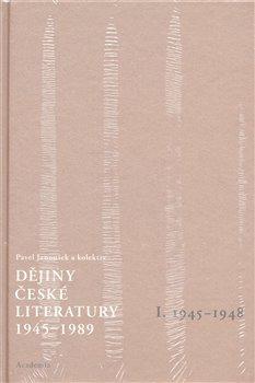 Obálka titulu Dějiny české literatury  1. (1945-1989) +CD
