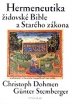 Obálka titulu Hermeneutika židovské Bible a Starého zákona