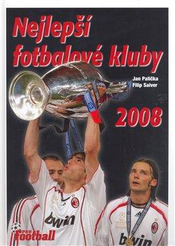 Obálka titulu Nejlepší fotbalové kluby 2008