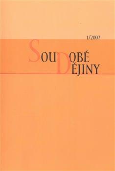 Obálka titulu Soudobé dějiny 1/2007